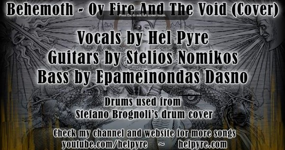 Ov Fire and the Void (Behemoth cover)