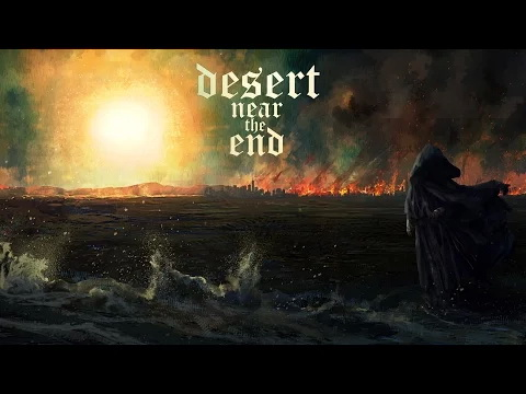 Desert Near the End lyric video